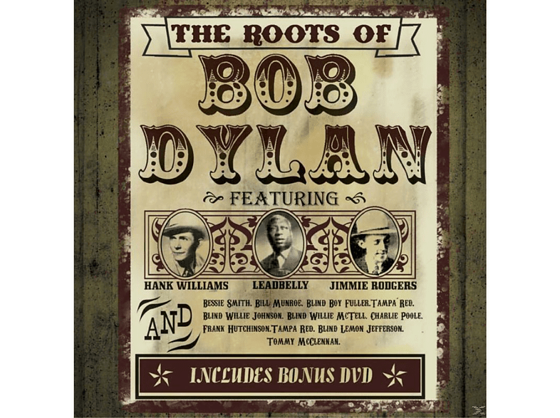 VARIOUS - The Roots Of Bob Dylan [CD]