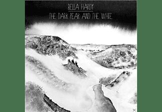 Bella Hardy - The Dark Peak & The White  - (CD)