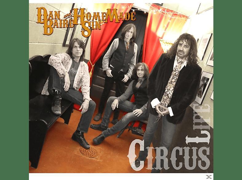 Dan Baird, Homemade Sin - Circus Life [CD]