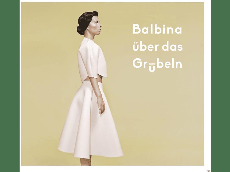 Balbina, VARIOUS - Über Das Grübeln [Vinyl]