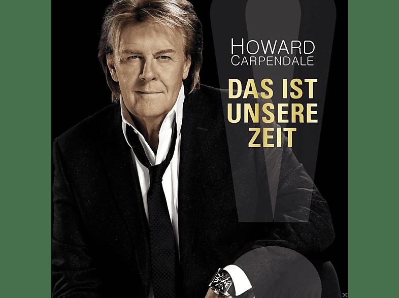 Howard Carpendale - Das Ist Unsere Zeit [CD]