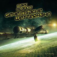 Mark Brandis - 31: Geheimsache Wetterhahn - [CD]