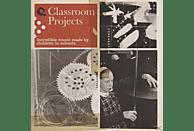 Various British Schoolchildren - Classroom Projects [CD]