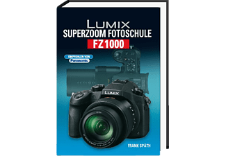 POS VERLAG Lumix Superzoom Fotoschule FZ 1000, Kamerabuch