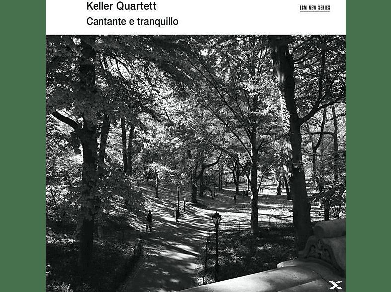 Keller Quartett - Cantate E Tranquillo [CD]