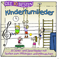 Simone Sommerland, Karsten Glück, Die Kita Frösche - Die 30 Besten Kinderturnlieder  - (CD)