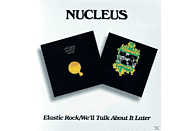 Nucleus - Elastic Rock/We'll Talk About It Later [CD]