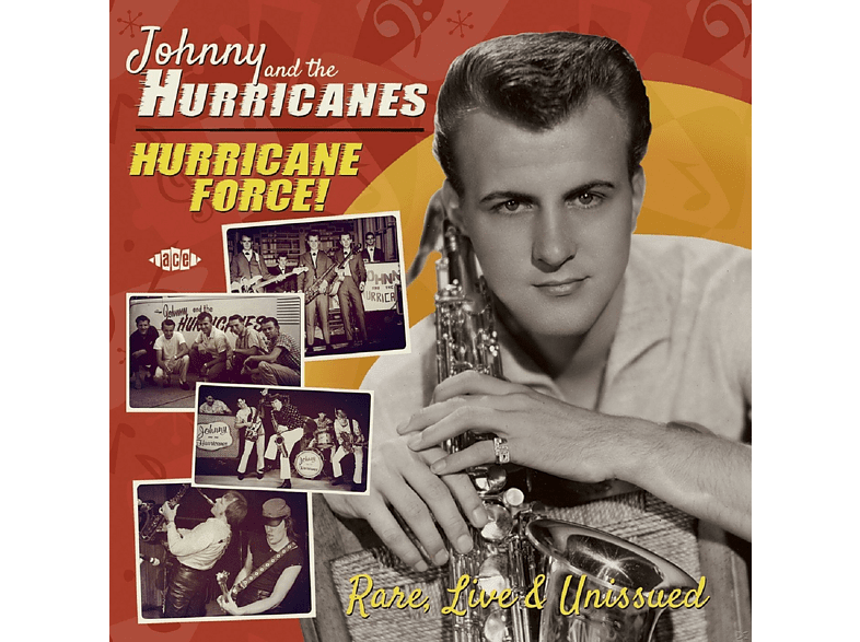 Johnny & The Hurricanes - Hurricane Force! Rare, Live & Unissued [CD]