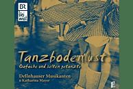 Dellnhauser Musikanten, Katharina Mayer - Tanzbodenlust, F.3 [CD]