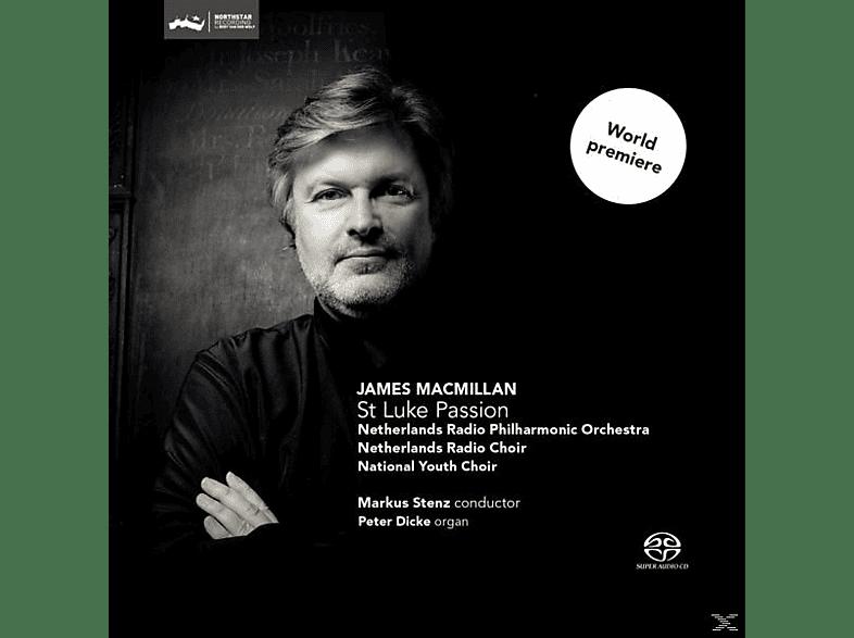 James MacMillan & Netherlands Radio Chamber Philh. - Macmillan: St Luke Passion [SACD Hybrid]