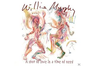 Willie Murphy - A SHOT OF LOVE IN A TIME OF NEED  - (CD)