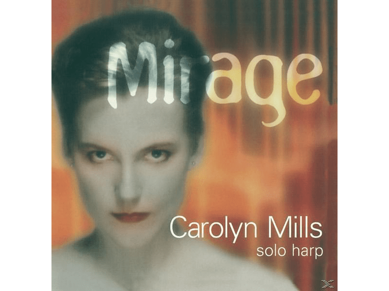 Carolyn Mills (hp) - Mirage [CD]