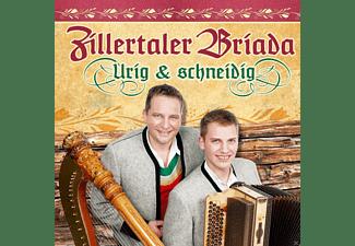 Zillertaler Briada - Urig & Schneidig  - (CD)