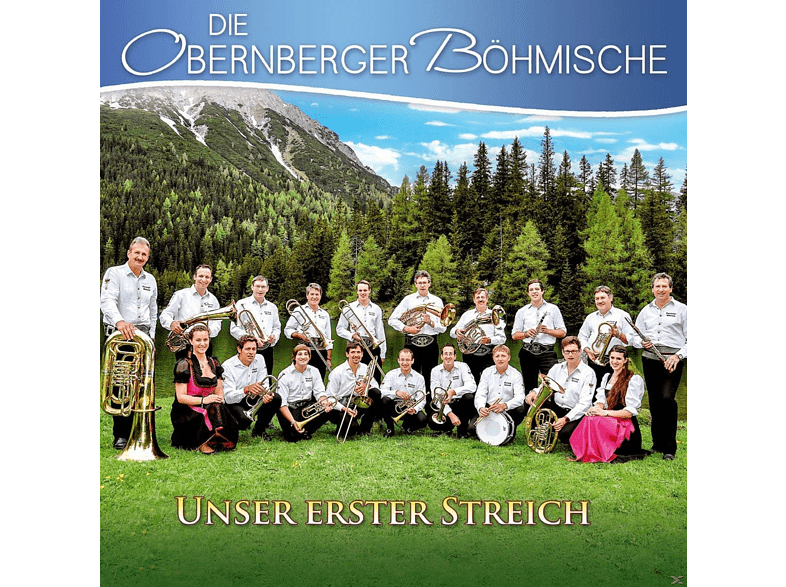 Obernberger Böhmische - Unser Erster Streich [CD]