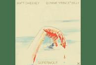PRINCE BILLY,BONNIE/SWENNEY,MATT, Bonnie Prince Billy - Superwolf [Vinyl]