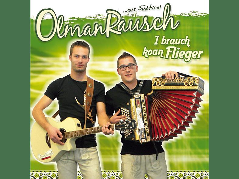 Olmanrausch - I Brauch Koan Flieger [CD]