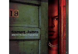 Samuel James - And For The Dark Road Ahead  - (CD)