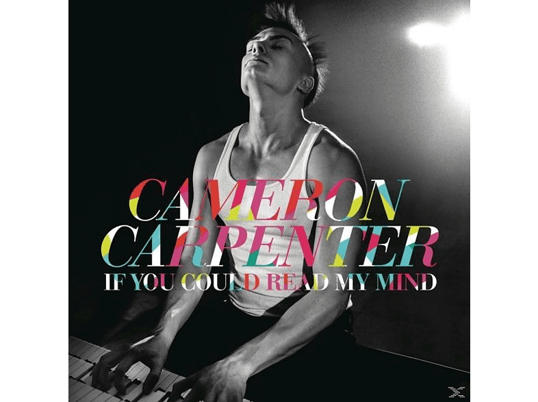 Cameron Carpenter - If You Could Read My Mind [CD]