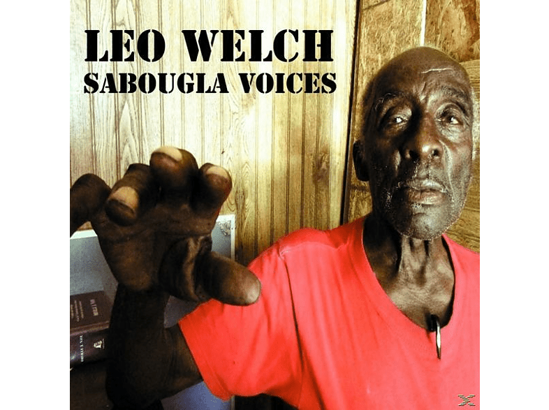 Leo Welch - Sabougla Voices [Vinyl]
