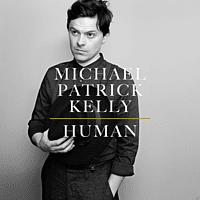 Michael Patrick Kelly - Human  - (CD)