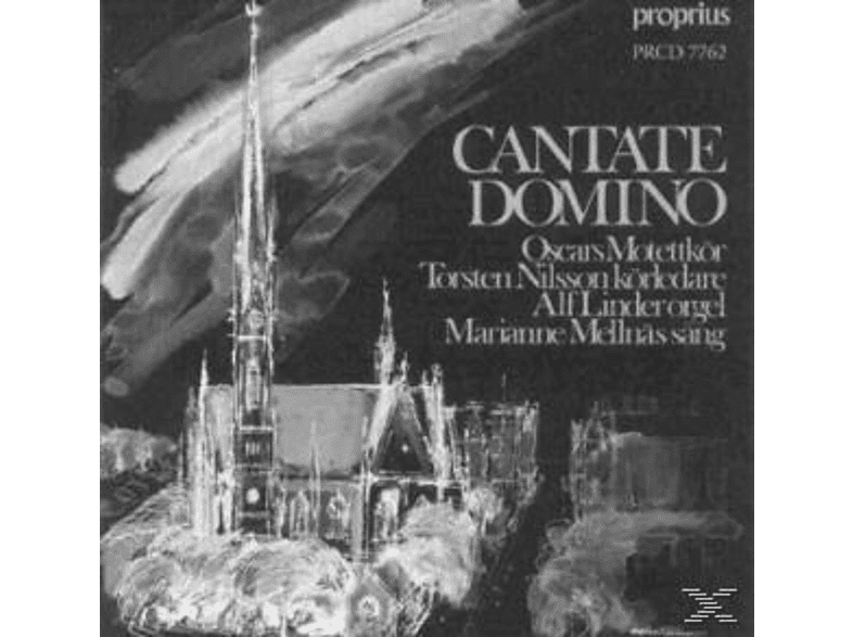 Oscars Motettkör, Torsten Nilsson, Alf Linder, Marianne Mellnäs - Cantate Domino [CD]