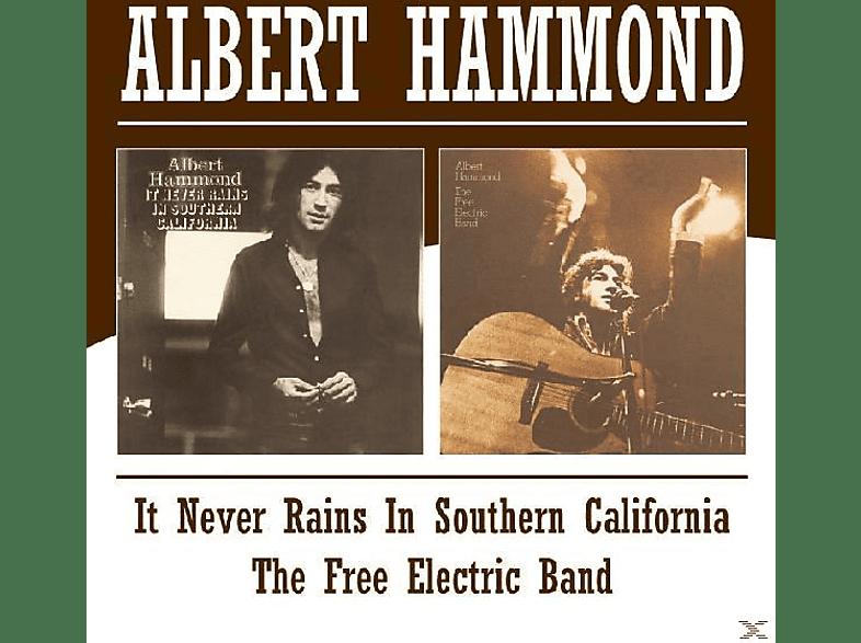 Albert Hammond - Never Rains In Southern California/Free Electric B [CD]