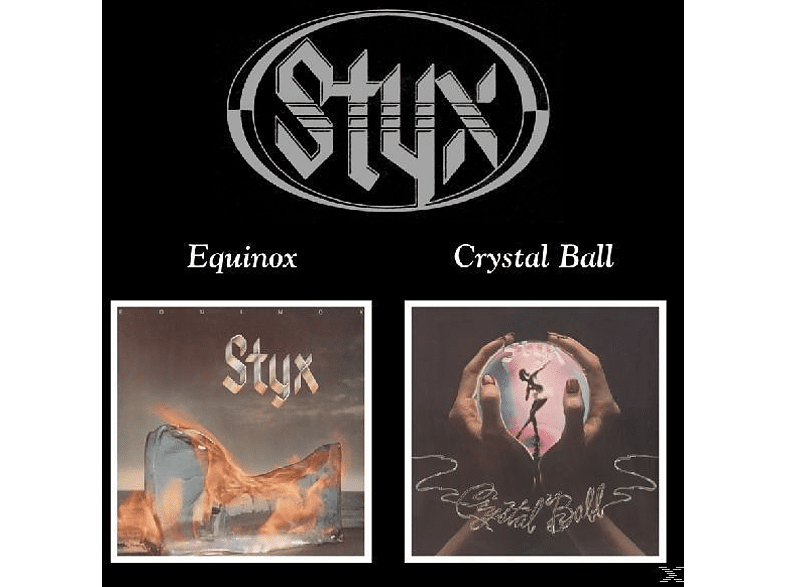 Styx - Equinox/Crystal Ball [CD]