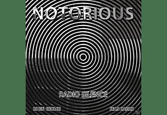 Notorius - Radio Silence  - (CD)