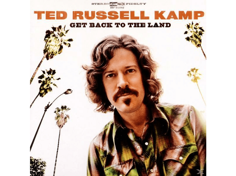 Ted Russell Kamp - Get Back To The Land [CD]
