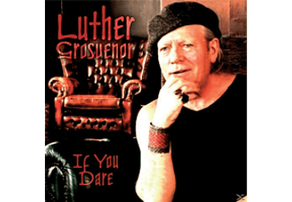 Luther Grosvenor - If You Dare  - (CD)