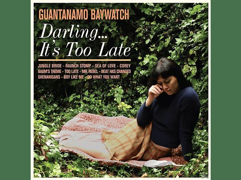 Guantanamo Baywatch - Darling...It's Too Late [CD]