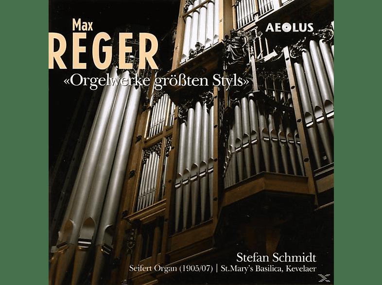 Stefan Schmidt - Max Reger: Orgelwerke Grössten Styls [CD]