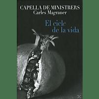 Capella De Ministrers - El ciclo de la vida-25 years of Capella de Minis [CD]