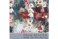 Palm Reader - Besides The Ones We Love [CD]