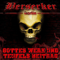 Berserker - Gottes Werk Und Teufels Beitrag Ep [CD]
