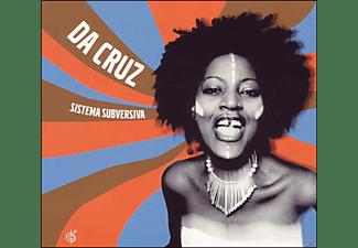 Da Cruz - Sistema Subversiva  - (CD)