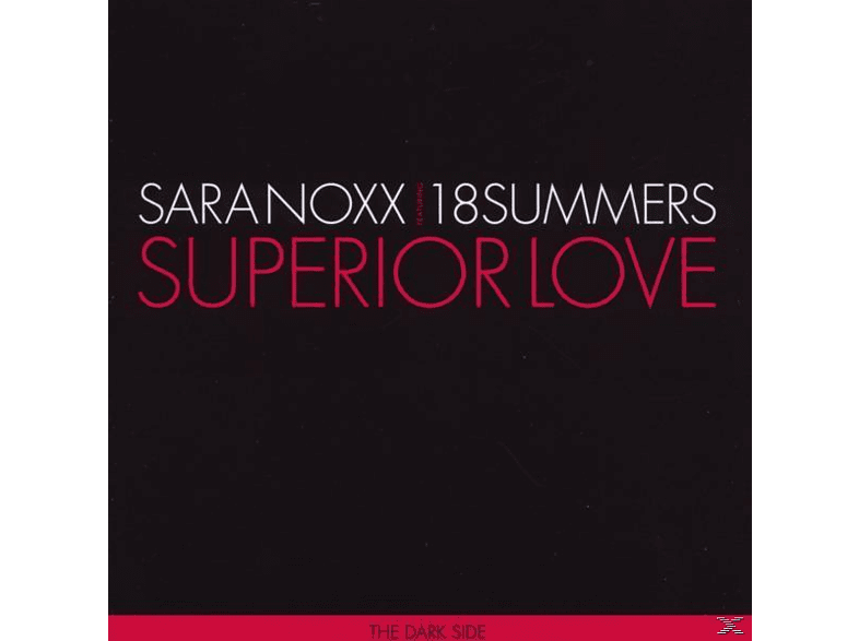 Sara / 18 Summers Noxx - Superior Love [Maxi Single CD]