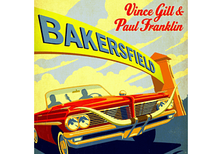 Vince Gill, Paul Franklin - Bakersfield - (CD)