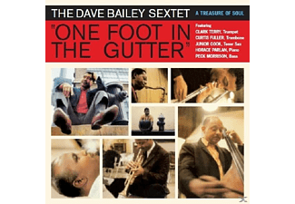 The Dave Bailey Sextet - One Foot In The Gutter  - (CD)
