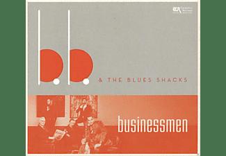 B.B.+BLUES SHACKS - Businessmen  - (CD)