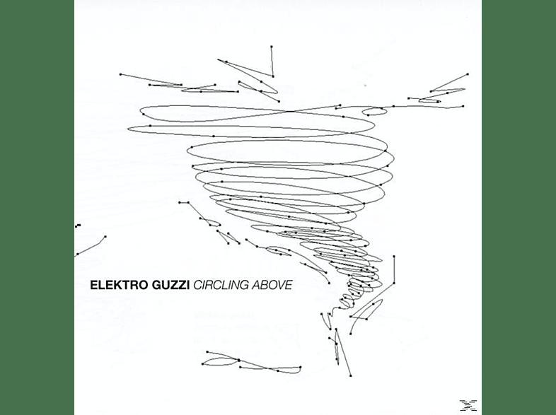 Elektro Guzzi - Circling Above [CD]