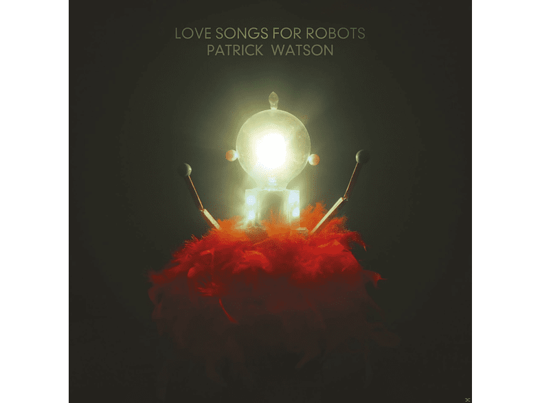 Patrick Watson - Love Songs For Robots [CD]