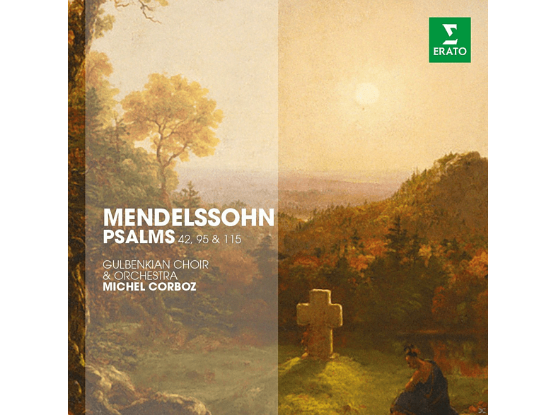 Choir & Orchestra Gulbenkian - Menselssohn: Psalms 42, 95 & 115 [CD]