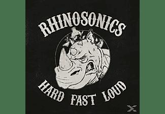 Rhinosonics - Hard, Fast, Loud  - (Vinyl)