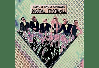 Shake It Like A Caveman - Digital Football  - (Vinyl)