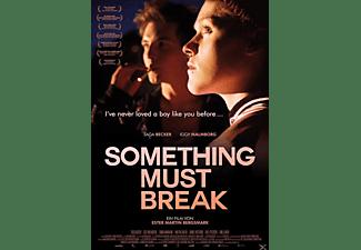 Something Must Break DVD