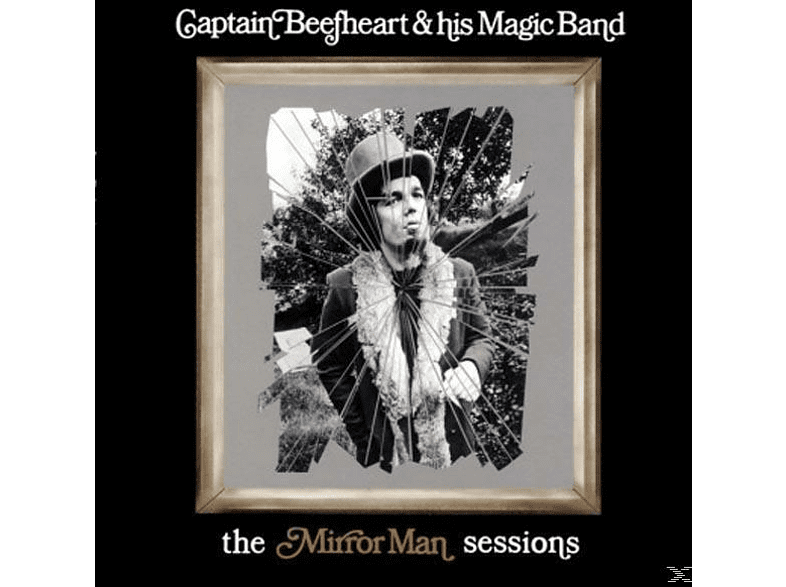 Captain Beefheart & His Magic Band - The Mirror Man Sessions [Vinyl]