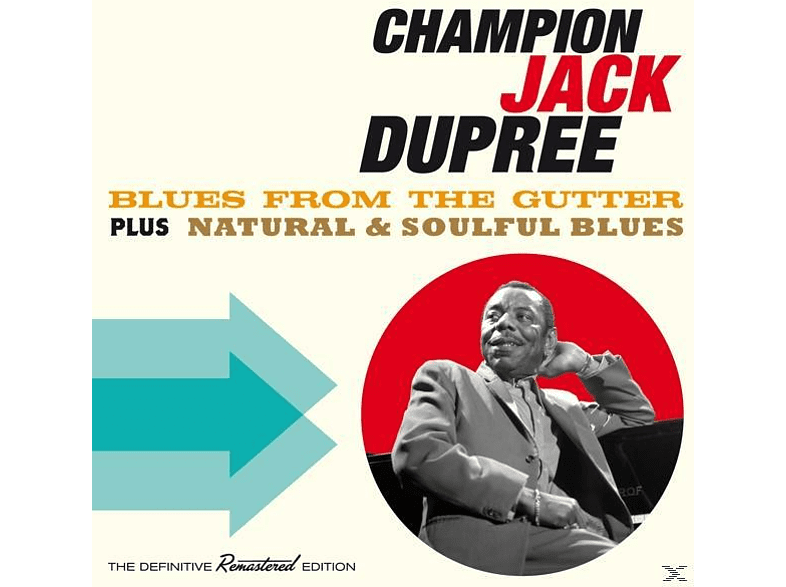 Champion Jack Dupree - Blues From The Gutter+Natural & Soulful Blues/+ [CD]