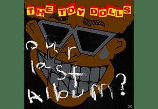 Toy Dolls - Our Last Album  - (CD)