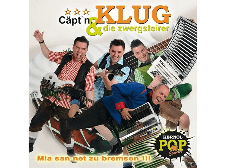 Cäpt'n Klug Und Die Zwergsteie - Mia San Net Zu Bremsen [CD]